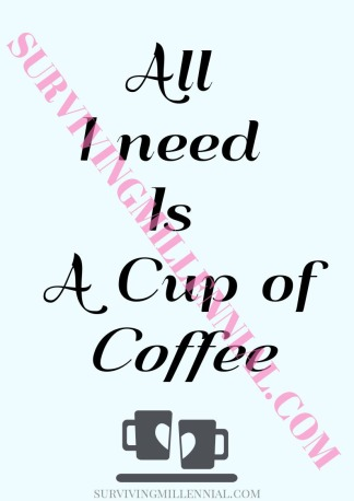All I Need- coffeeWM